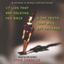 17 Lies That Are Holding You Back and the Truth That Will Set You Free - eAudiobook