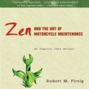 Zen and the Art of Motorcycle Maintenance : An Inquiry Into Values - eAudiobook