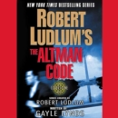 Robert Ludlum's The Altman Code : A Covert-One Novel - eAudiobook