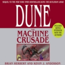 Dune: The Machine Crusade : Book Two of the Legends of Dune Trilogy - eAudiobook