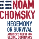 Hegemony or Survival : America's Quest for Global Dominance - eAudiobook