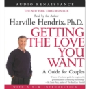 Getting the Love You Want: A Guide for Couples: First Edition - eAudiobook