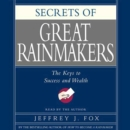 Secrets of the Great Rainmakers : Proven Techniques from the Business Pros - eAudiobook