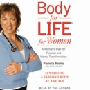 Body for Life for Women : 12 Weeks to a Firm, Fit, Fabulous Body at Any Age - eAudiobook