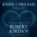Knife of Dreams : Book Eleven of 'The Wheel of Time' - eAudiobook