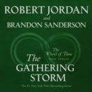 The Gathering Storm : Book Twelve of the Wheel of Time - eAudiobook