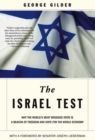 The Israel Test : Why the World's Most Besieged State is a Beacon of Freedom and Hope for the World Economy - eBook
