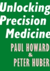 Unlocking Precision Medicine - eBook