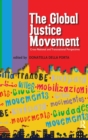 Global Justice Movement : Cross-national and Transnational Perspectives - Book