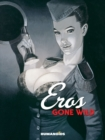Eros Gone Wild - Book