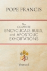 The Complete Encyclicals, Bulls, and Apostolic Exhortations : Volume 1 - eBook