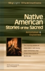 Native American Stories of the Sacred : Annotated and Explained - eBook