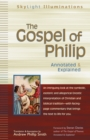 The Gospel of Philip e-book : Annotated & Explained - eBook