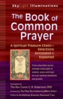 The Book of Common Prayer : A Spiritual Treasure Chest-Selections Annotated & Explained - eBook