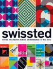 Swissted : Vintage Rock Posters Remixed and Reimagined - Book