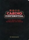 Casino Confidential : A Pit Boss's Guide to Beating the House - eBook