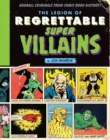 The Legion Of Regrettable Supervillains : Oddball Criminals from Comic Book History - Book
