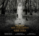 The Art of Miss Peregrine's Home for Peculiar Children - eBook