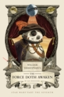 William Shakespeare's the Force Doth Awaken : Star Wars Part the Seventh - Book