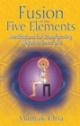 Fusion of the Five Elements : Meditations for Transforming Negative Emotions - Book