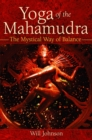 Yoga of the Mahamudra : The Mystical Way of Balance - eBook