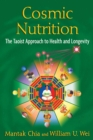 Cosmic Nutrition : The Taoist Approach to Health and Longevity - eBook