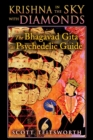 Krishna in the Sky with Diamonds : The Bhagavad Gita as Psychedelic Guide - eBook