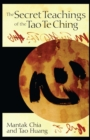 The Secret Teachings of the Tao Te Ching - eBook