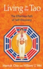 Living in the Tao : The Effortless Path of Self-Discovery - eBook