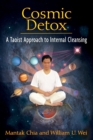 Cosmic Detox : A Taoist Approach to Internal Cleansing - eBook