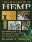 The Great Book of Hemp : The Complete Guide to the Environmental, Commercial, and Medicinal Uses of the World's Most Extraordinary Plant - eBook
