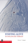 Staying Alive in Avalanche Terrain - eBook