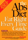 The Abs Diet Eat Right Every Time Guide - eBook