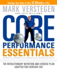 Core Performance Essentials : The Revolutionary Nutrition and Exercise Plan Adapted for Everyday Use - eBook