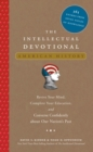 The Intellectual Devotional: American History : Revive Your Mind, Complete Your Education, and Converse Confidently about Our Nation's Past - eBook
