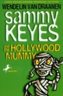 Sammy Keyes and the Hollywood Mummy - eAudiobook