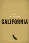 The WPA Guide to California : The Golden State - eBook