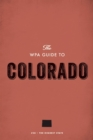 The WPA Guide to Colorado : The Highest State - eBook