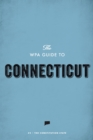 The WPA Guide to Connecticut : The Constitution State - eBook