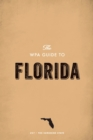 The WPA Guide to Florida : The Sunshine State - eBook