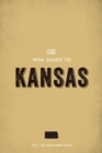 The WPA Guide to Kansas : The Sunflower State - eBook
