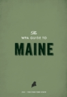 The WPA Guide to Maine : The Pine Tree State - eBook