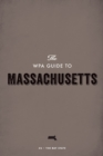 The WPA Guide to Massachusetts : The Bay State - eBook