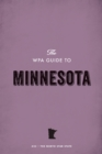 The WPA Guide to Minnesota : The North Star State - eBook