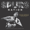 Spurs Nation : Major Moments in San Antonio Basketball - eBook