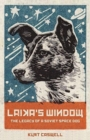 Laika's Window : The Legacy of a Soviet Space Dog - Book