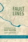 Fault Lines : Portraits of East Austin - eBook