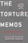 Torture Memos : Rationalizing the Unthinkable - eBook