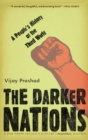 The Darker Nations : A People's History of the Third World - eBook