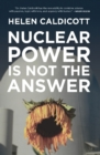 Nuclear Power Is Not the Answer - eBook